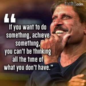 10 inspirational quotes by Kapil Dev that will make your day!
