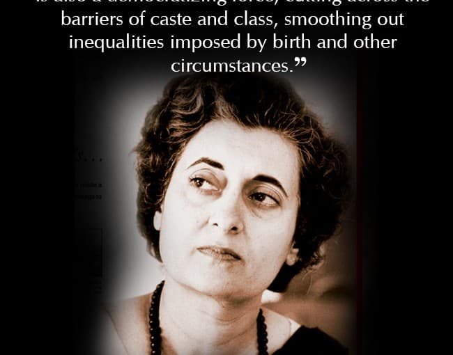 indira gandhi s quote on education leadership and inspirational