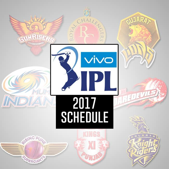 All Team Of The Seasons: Vivo IPL 2017: Team Wise Schedule Of Matches For Indian