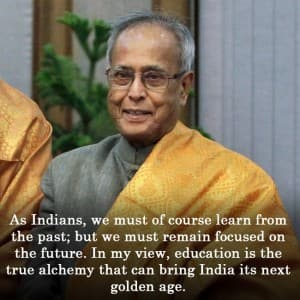 7 inspirational quotes by former President of India Pranab Mukherjee!