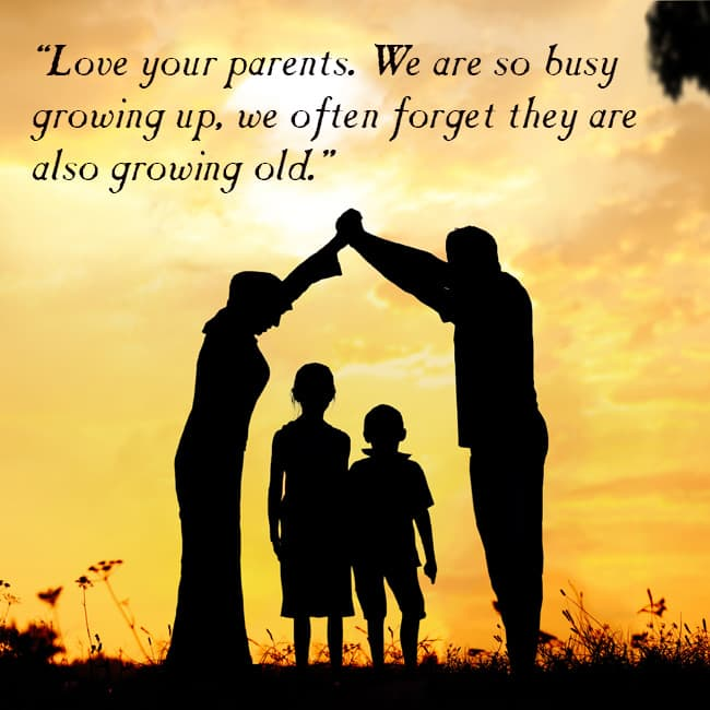 Quotes About Loving Your Family: Parents Efforts Put For Children's Upbringing