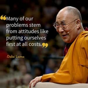 12 inspirational and life changing quotes by 14th Dalai Lama, Tenzin Gyatso!