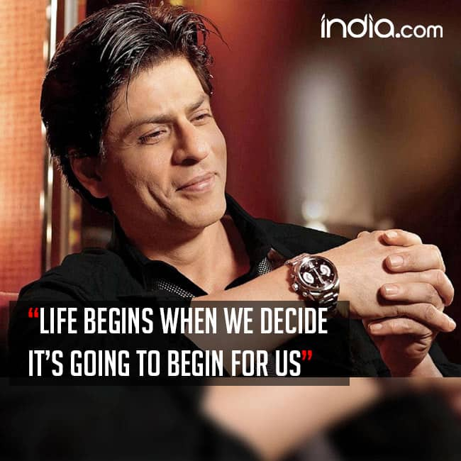 Super Star Shah Rukh Khan's Quote That Inspires Us