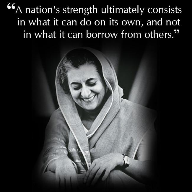 Indira Gadhi on self sufficiency
