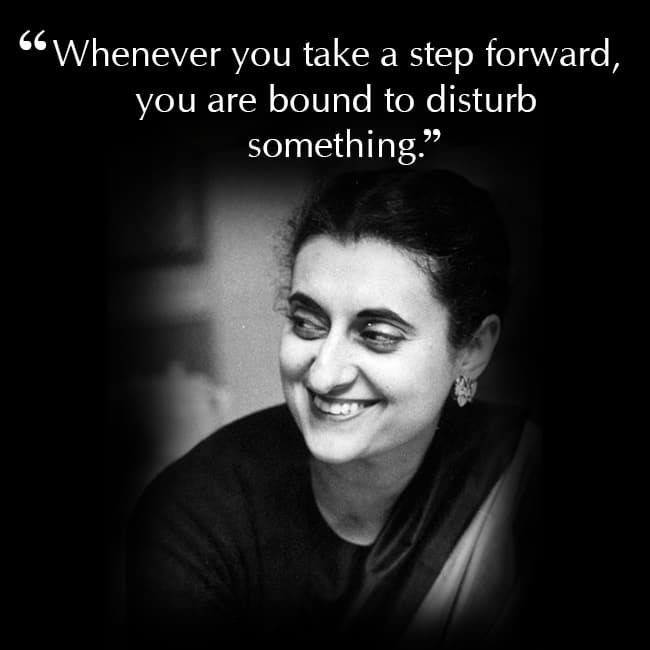 Indira Gandhi on bringing change