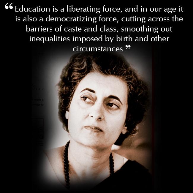 Indira Gandhi   s quote on education
