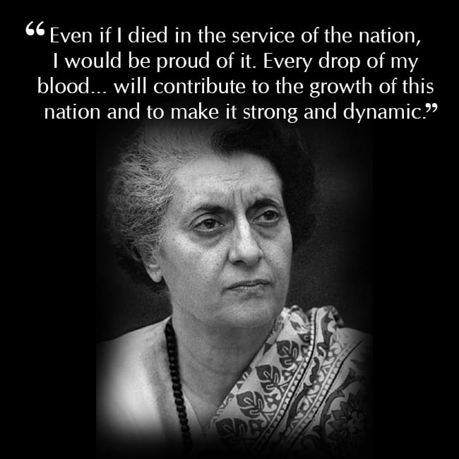 Indira Gandhi   s selfless love for the nation