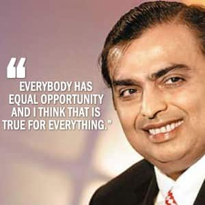 10 inspirational quotes by chairman of Reliance Industries Limited Mukesh Ambani that will motivate you to the core