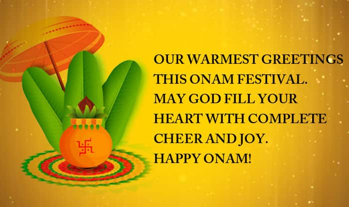 Our warmest greetings this Onam festival  May God fill your heart with complete cheer and joy  Happy Onam
