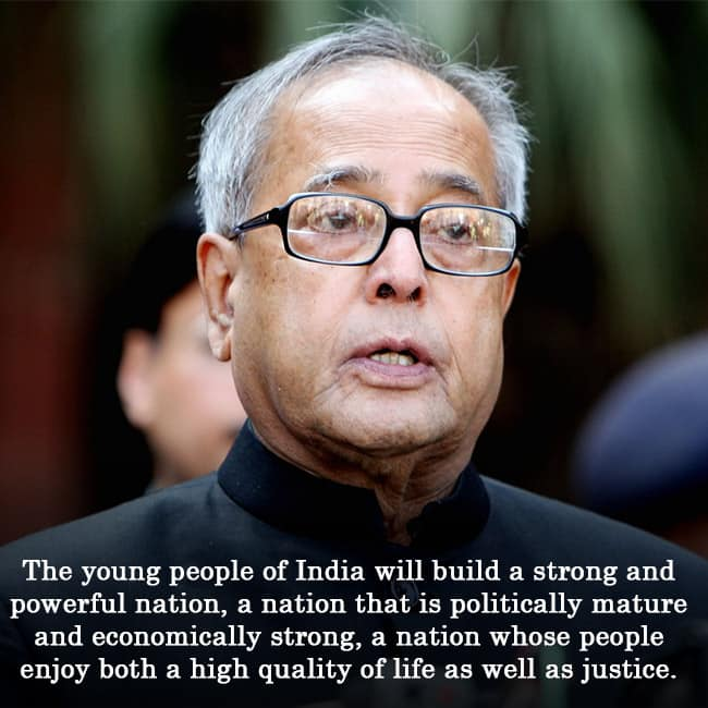 7 Inspirational Quotes By Former President Of India Pranab Mukherjee