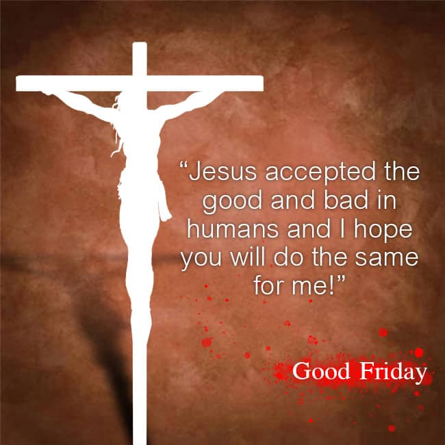 Quotes for Good Friday 2018