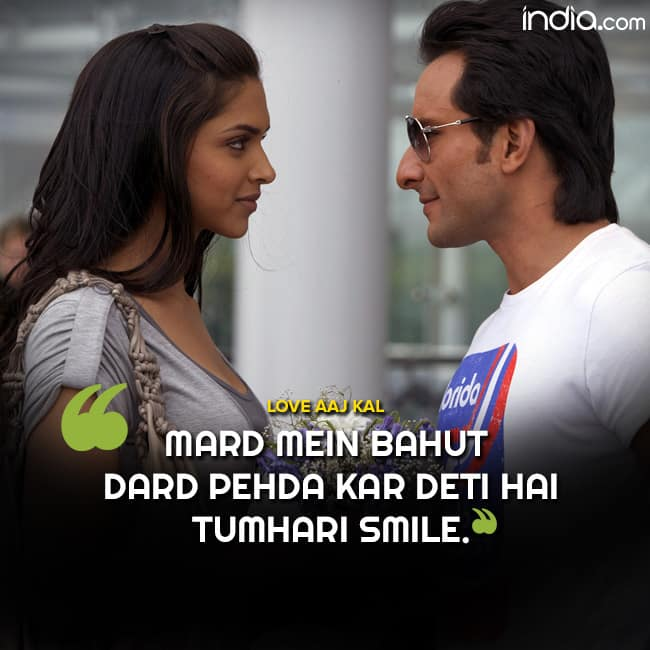 Saif Ali Khan   s romantic dialogue for Deepika Padukone in Love Aaj Kal