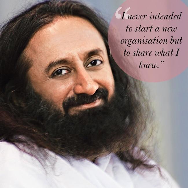 Sri Sri Ravi Shankar On His New Beginning 10 Inspirational Quotes